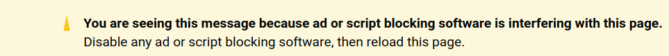 Anti ad blocking warning: You are seeing this message because ad or script blocking software is interfering with this page. Disable any ad or script blocking software, then reload this page.